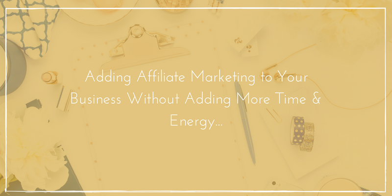 adding affiliate marketing to your business model