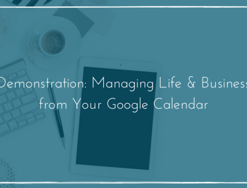 managing life and business from your google calendar